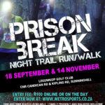 Prison Break Night Trail Run/Walk #4 – 13 November 2019